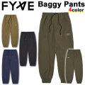 21-22 FYVEファイヴ Baggy Pants バギー パンツ ユニセックス パンツ スノーボード SNOW WEAR スノボ ウェアー