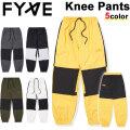 21-22 FYVEファイヴ Knee Pants ニーパンツ ユニセックス パンツ スノーボード SNOW WEAR スノボ ウェアー