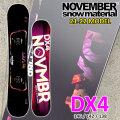21-22 NOVEMBER DX4 ディエックスフォー DX FOUR 146cm 142cm 138cm ノベンバー ノーベンバー GROUNDTRICK JIB PARK レディース サイズ 送料無料 スノーボード 板 2021 2022