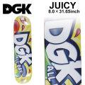 DGK ディージーケー スケートデッキ JUICY [8.0×31.65インチ] [D-14] スケートボード パーツ スケボー SK8 SKATEBOARD DECK