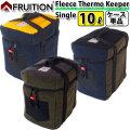 FRUITION フリューション Fleece Thermo Keeper Single10L フリース サーモキーパー ポリタンクケース 10L用 1個収納 [ 単品 ] ポリタンク サーフィン アウトドア スポーツ