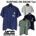 MOSS SNOWSTICK モス スノースティック SURFING ON SNOW Tee Tシャツ 半袖 メンズ アパレル