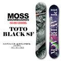 21-22 MOSS SNOWBOARD モス スノーボード TOTO BLACK SF トト ブラック ソフトフレックス 147cm 151cm 153.5cm 155cm フリーラン パーク グラトリ スノボ 板 送料無料