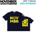 2021 NOVEMBER ノベンバー スノーボード DRY-MTMARK [36] ドライ Tシャツ 半袖 アパレル ユニセックス [5月中旬以降入荷予定]