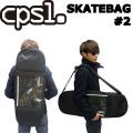 【C.P.S.L. SKATE BAG #2】 スケートバック 【スケートボード 収納 バック・スケートボードケース・SK8】