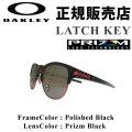 代引料無料 OAKLEY オークリー サングラス LATCH KEY ラッチ 9394-0555 PRIZM 日本正規品