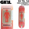 GIRL ガール スケートボード デッキ 93 TIL SERIES14 NIELS BENNET ニールス・ベネット [GL-32] 8.125inch スケボー パーツ SKATE BOARD DECK