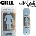 GIRL ガール スケートボード デッキ 93TIL SERIES14 TYLER PACHECO タイラー・パチェコ [GL-33] 7.875inch スケボー パーツ SKATE BOARD DECK