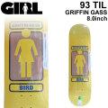 GIRL ガール スケートボード デッキ 93 TIL SERIES14 GRIFFIN GASS グリフィン・ガス [GL-34] 8.0inch スケボー パーツ SKATE BOARD DECK