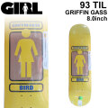GIRL ガール スケートボード デッキ 93 TIL SERIES GRIFFIN GASS グリフィン・ガス [GL-34] 8.0inch スケボー パーツ SKATE BOARD DECK