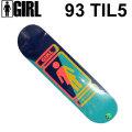 スケートボード デッキ GIRL SKATEBOARD ガール 93TIL 5 ティル ショーン マルト DECK スケボー