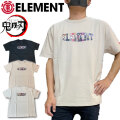 ELEMENT x 鬼滅の刃 コラボ Tシャツ エレメント KIMETSU B SS BB022-288 半袖Tシャツ KIMETSU NO YAIBA 正規品 メンズ