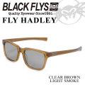 ブラックフライ サングラス 2018 BLACK FLYS FLY HADLEY フライ へドリー [CLEAR BROWN/LIGHT SMOKE POL] [BF-1194-07]