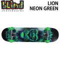 BLIND ブラインド スケートボード コンプリート LION NEON GREEN (7.625) [A-2] 完成品スケボー SKATE