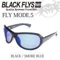2017 BLACK FLYS ブラックフライ サングラス FLY MODE.5 モード.5 [BLACK/SMOKE BLUE][BF-1184-019RM]