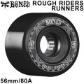 BONES WHEEL ROUGH RIDERS RUNNERS ATF ボーンズ ウィール 56mm 80A [B7] ソフトウィール スケートボード スケボー クルーザー クルージング用