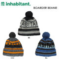 16-17 inhabitant インハビタント ビーニー BOARDER BEANIE ニットキャップ ニット帽 ボンボン付き インハビタント ウエア