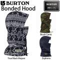17-18 BURTON バートン BONDED HOOD フードウォーマー ネックウォーマー 帽子 スノーボード 正規品