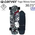 [7月以降入荷予定] CARVER カーバー スケートボード 30.75インチ Yago Dora Skinny Goat ヤゴドラモデル スキニーゴート [CX4 トラック] コンプリート サーフスケート サーフィン トレーニング [19]