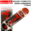 CHOCOLATE チョコレート スケートボード コンプリート HOLIDAY COMPLETES KENNY ANDERSON ケニー・アンダーソン [CH-116] 完成品 スケボー SKATE BOARD COMPLETE