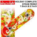 CHOCOLATE チョコレート スケートボード コンプリート HOLIDAY COMPLETES STEVIE PEREZ スティービー・ペレズ [CH-114] [CH-115] 完成品 スケボー SKATE BOARD COMPLETE
