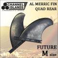 クアッド用 リアフィン AL MERRICK アルメリック FRP FINS 1TAB FUTURE [Mサイズ] CHANNEL ISLANDS チャンネルアイランド サーフボード