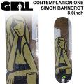 GIRL ガール スケートボード デッキ CONTEMPLATION ONE SERIES SIMON BANNEROT サイモン・バナロット [GL-49] 8.0inch スケボー パーツ SKATE BOARD DECK