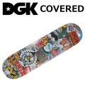 DGK デッキ ディージーケー スケートボード COVERED シリーズ [D-22] SKATEBOARD DECK スケボー