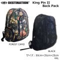 Destination ディスティネーション King Pin II Back Pack キングピン2 バックパック 44L