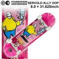 FOUNDATION ファンデーション スケートボード コンプリート SERVOLD ALLY OOP (8.0 × 31.625) [F-107] 完成品 スケボー SKATE BOARD COMPLETE