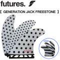 future fin フューチャーフィン GENERATION JACK FREESTONE ジャック フリーストン シグネイチャー ショートボード フィン 3枚セット