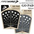 FIREWIRE ファイヤーワイヤー デッキパッドGO PAD DESIGNED BY ROB MACHADO  ロブ マチャド デザイン ファイアワイア フィッシュ 4ピース サーフィン デッキパッド 4ピース