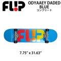 FLIP フィリップ SKATE スケート コンプリート ODYSSEY FADED BLUE 7.75 x 31.63 完成品 スケボー