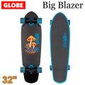 [5月末頃入荷予定] GLOBE スケートボード グローブ Big Blazer [6] Nature Walk Blue 32インチ コンプリート サーフスケート スケボー サーフィン トレーニング
