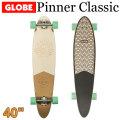[5月末頃入荷予定] GLOBE スケートボード グローブ Pinner Classic [11] 40インチ コンプリート サーフスケート スケボー サーフィン トレーニング