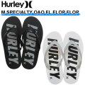 [在庫限りfollows特別価格] 2021 Hurley ハーレー シャワーサンダル HFS0009 M SPECIALTY OAO FL FLIP FLOP ビーサン ビーチサンダル