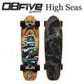 サーフスケート OBFive オブ ファイブ High Seas スケートボードコンプリート オービーファイブ