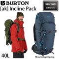 17-18 BURTON バートン ak Incline Pack 40L リュック バッグ バックパック スノーボード 正規品