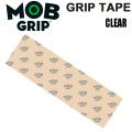 MOB GRIP スケートボード デッキテープ CLEAR モブグリップ 10x33インチ 透明 デッキグリップ クリアーテープ