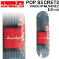 CHOCOLATE スケートボード デッキ チョコレート POP SERIES POP SECRET2  VINCENT ALVAREZ ヴィンセント・アルバレス [CH-26] 8.0inch スケボー パーツ SKATE BOARD DECK
