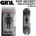 GIRL ガール スケートボード デッキ 93 TIL POP SECRET SIMON BANNEROT サイモン・バナロット [GL-36] 8.25inch SKATEBOARD DECK デッキ スケボー