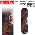 CHOCOLATE スケートボード デッキ チョコレート  [CH-3] OG CHUNK 12 RAVEN TERSHY レイヴン・ターシー SKATEBOARD DECK スケボー