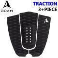 ROAM ローム デッキパッド TRACTION 3+PIECE トラクション 3+ピース サーフィン デッキパッチ
