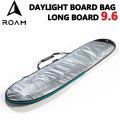 """ROAM ローム DAY LIGHT BAG ボードケース LONG 9'6"""" ロング ロングボード用 サーフボードケース"""