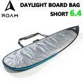 """ROAM ローム DAY LIGHT BAG ボードケース SHORT 6'4"""" ショート ショートボード用 サーフィン"""