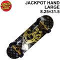 SANTA CRUZ サンタクルーズ スケートボード コンプリート JACKPOT HAND LARGE ジャックポット ハンド ラージ 8.25 × 31.5インチ [SC-106] スケボー SK8 完成品 SKATE BOARD COMPLETE