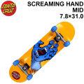SANTA CRUZ サンタクルーズ スケートボード コンプリート SCREAMING HAND MID スクリーミング ハンド ミッド 7.8 × 31.0インチ [SC-109] スケボー SK8 完成品 SKATE BOARD COMPLETE