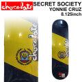 CHOCOLATE スケートボード デッキ チョコレート SECRET SOCIETY SERIES YONNIE CRUZ ヨニー・クルーズ [CH-20] スケボー パーツ SKATE BOARD DECK