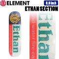 ELEMENT エレメント ETHAN SECTION DECK [EL-10] 8.0inch BB027-075 スケートボード デッキ 正規品