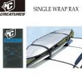 サーフボードキャリア SINGLE WRAP RAX シングル ラック CREATURES クリエイチャー